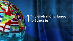 The Global Challenge to Educate